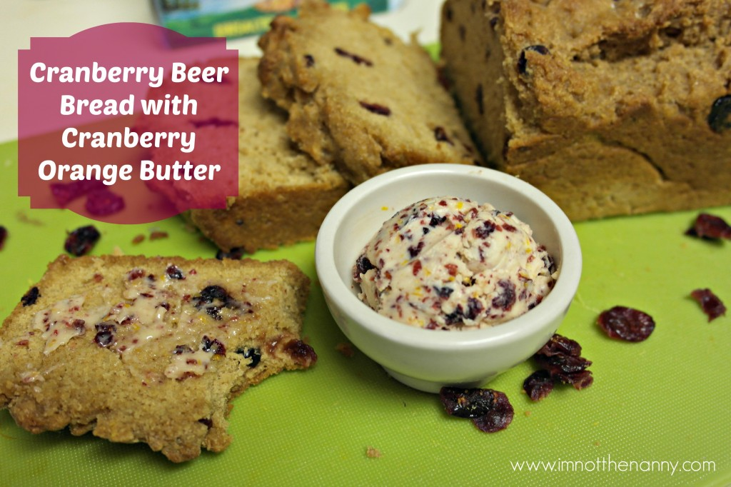 Cranberry Beer Bread with CranOrange Butter #HolidayButter #shop
