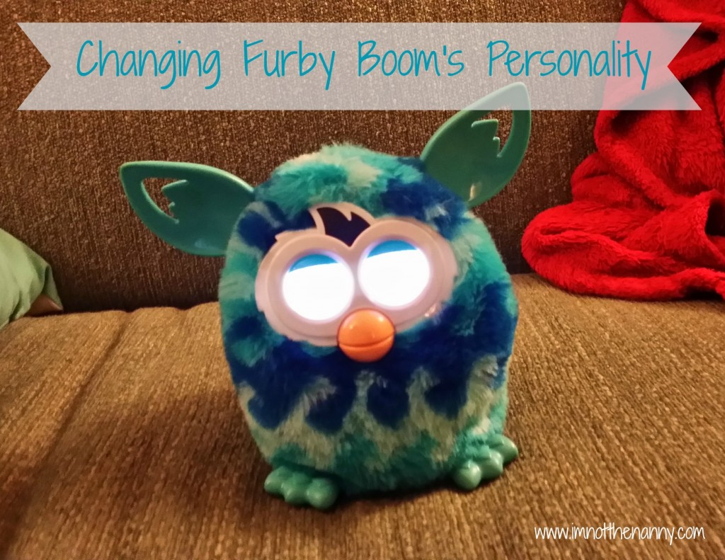 Changing Furby Boom's Personality - I'm Not the Nanny
