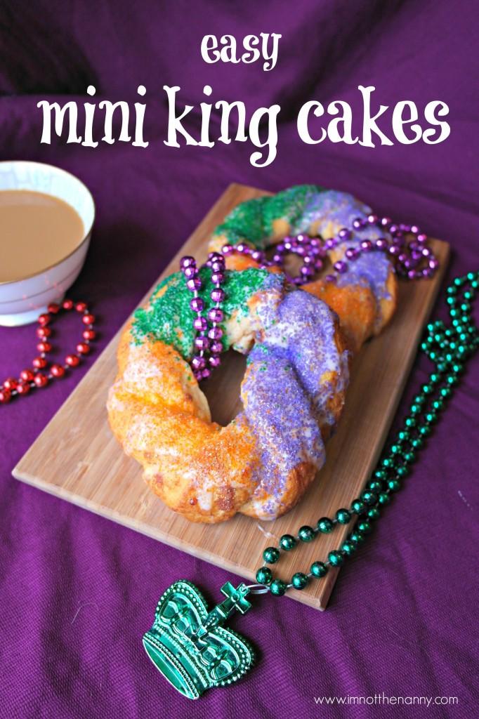 Easy Mini King Cakes Recipe-I'm Not the Nanny
