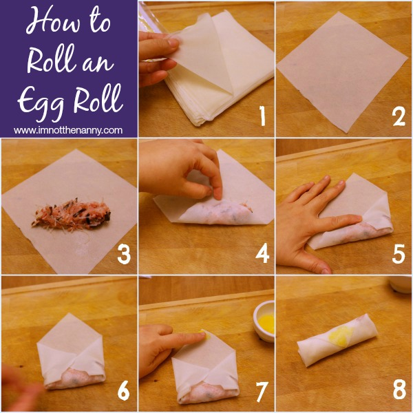 How to Roll An Egg Roll via I'm Not the Nanny