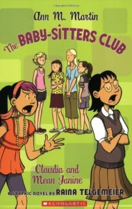 The Baby-Sitters Club Claudia and Mean Janine  by Ann M. Martin and Raina Telgemeier