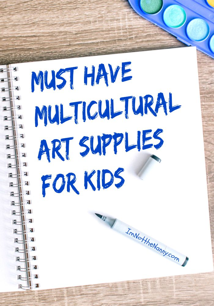Must Have Multicultural Art Supplies for Kids via I'm Not the Nanny