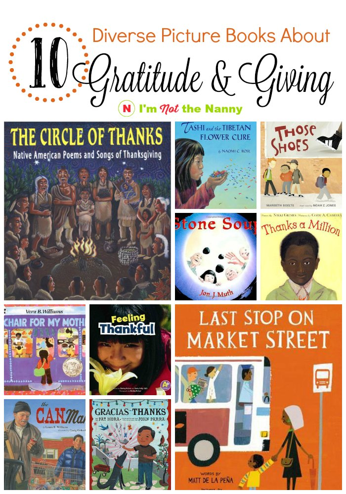 10 Diverse Picture Books About Gratitude & Giving via I'm Not the Nanny