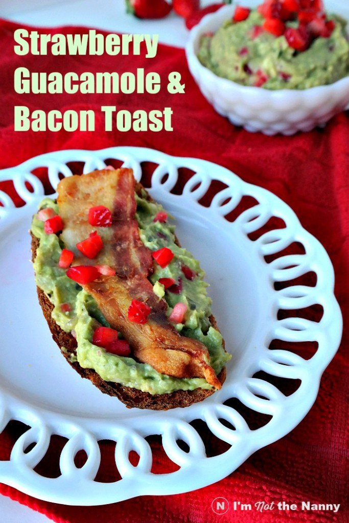 Strawberry Guacamole Bacon Toast is a breakfast worth waking up for. Grab the recipe at I'm Not the Nanny. #FLStrawberry #SundaySupper [AD]