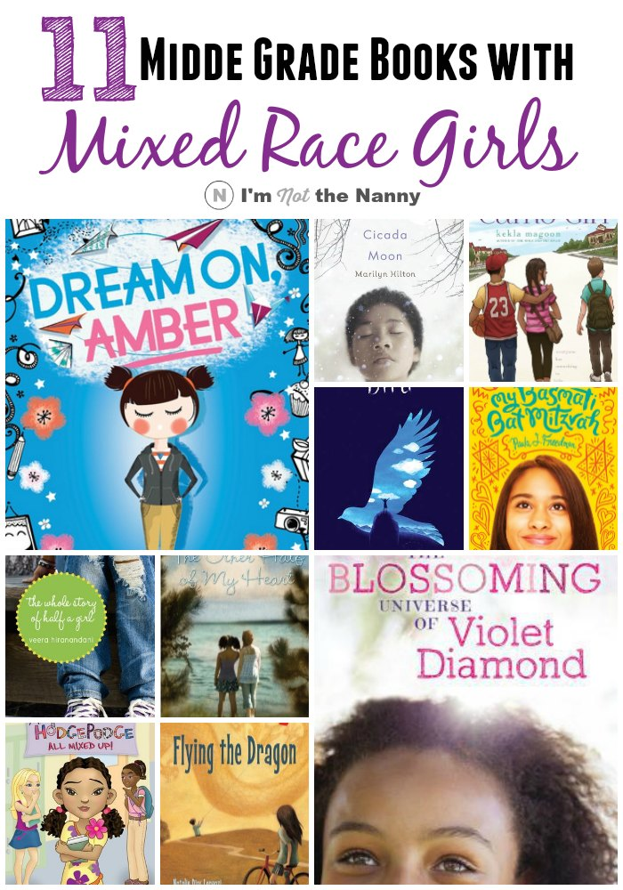 11 middle grade books with mixed race girl protagonists. Perfect for kids 8-13. See the full list with book descriptions at I'm Not the Nanny