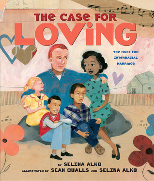 The Case For Loving by Selina Alko