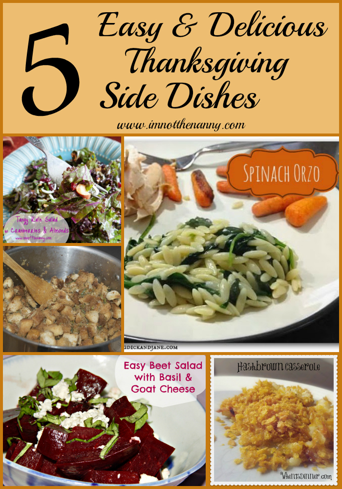 5 Easy Delicious Thanksgiving Side Dishes- I'm Not the Nanny