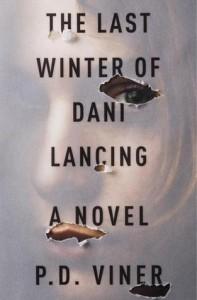 Last Winter of Dani Lancing by PD Viner
