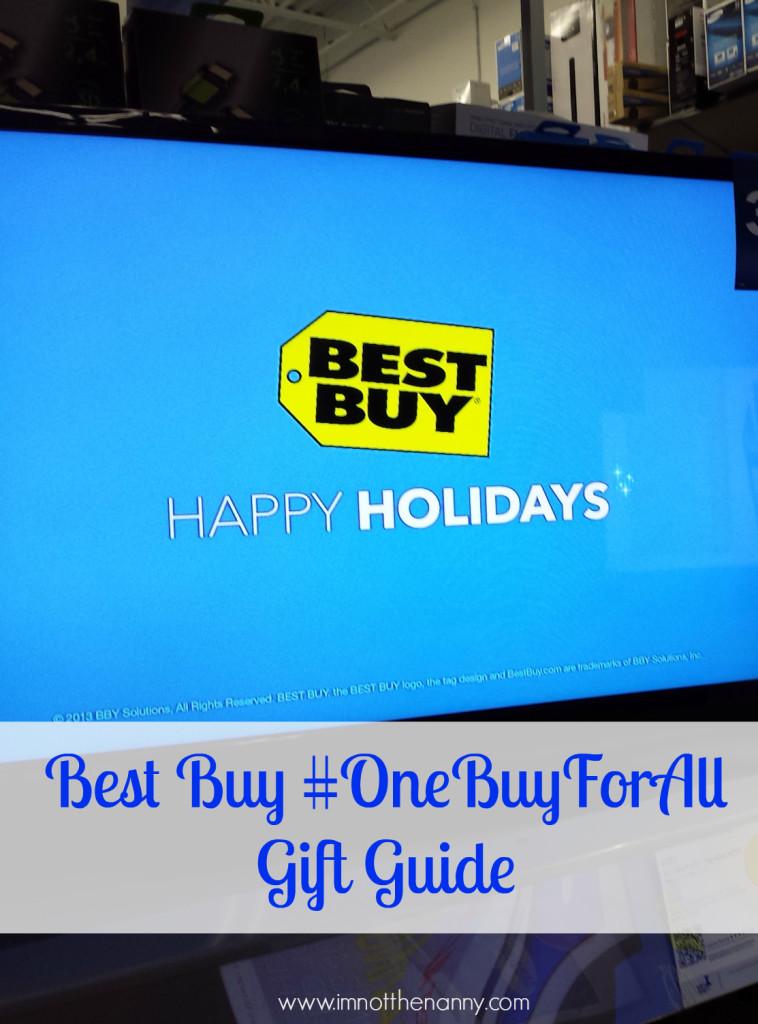 Best Buy Gift Guide #OneBuyForAll