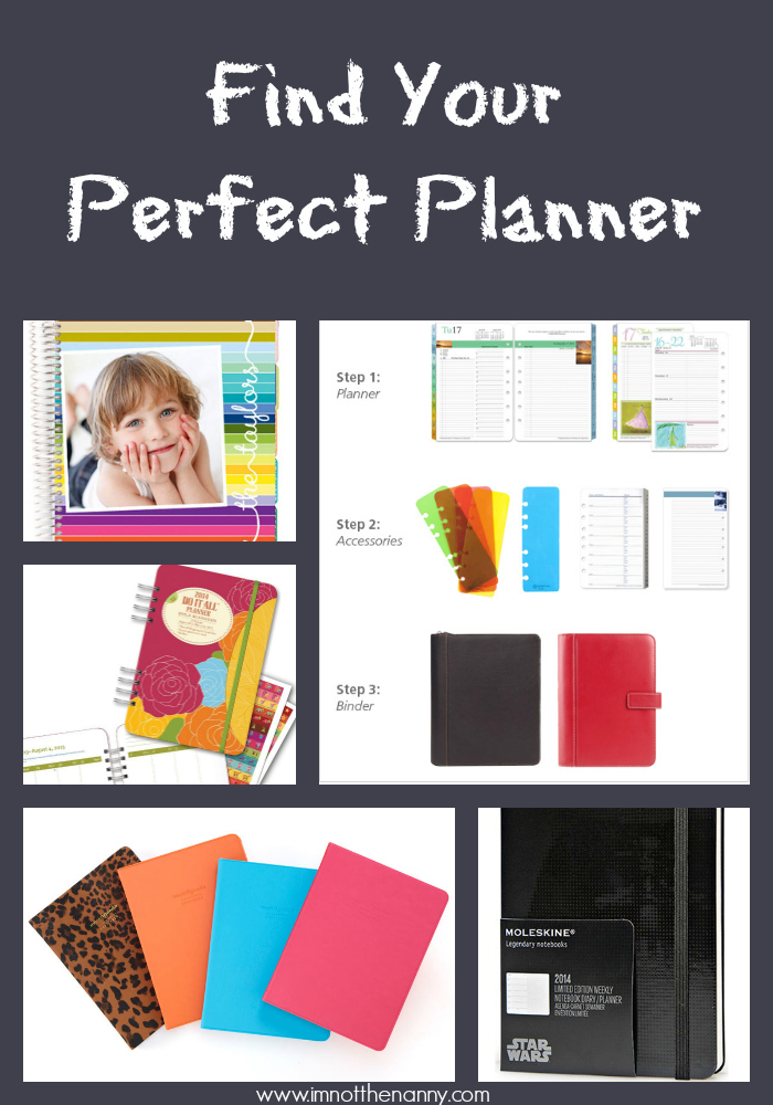 Find Your Perfect Planner - I'm Not the Nanny