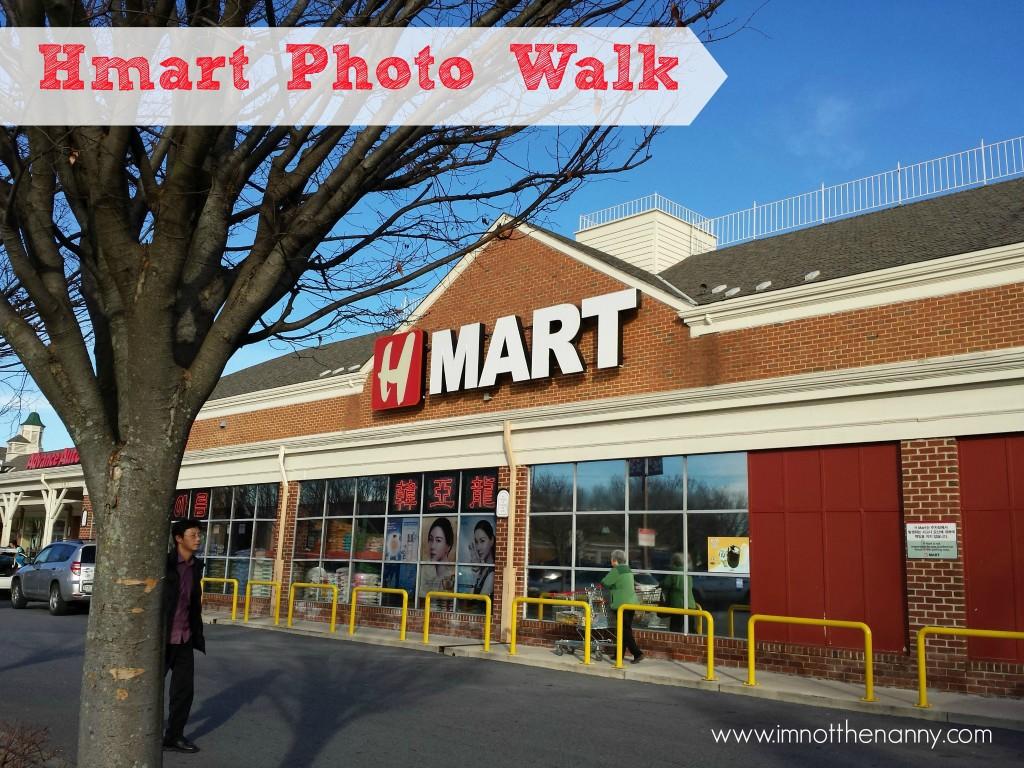 Hmart Korean Grocery Photo Walk - I'm Not the Nanny