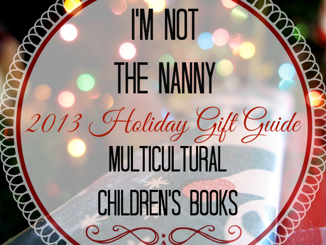 Holiday Gift Guide Multicultural Childrens Books