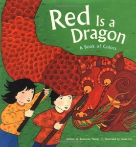 Red is a Dragon by Grace Lin
