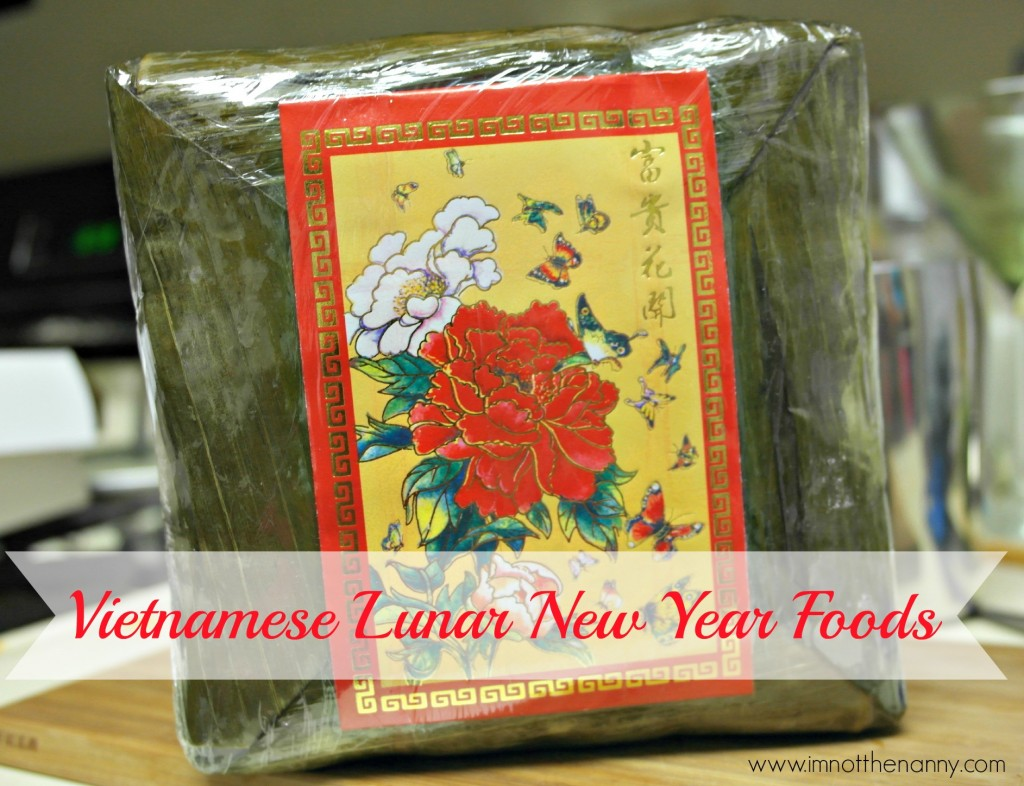 Vietnamese Lunar New Year Foods-I'm Not the Nanny