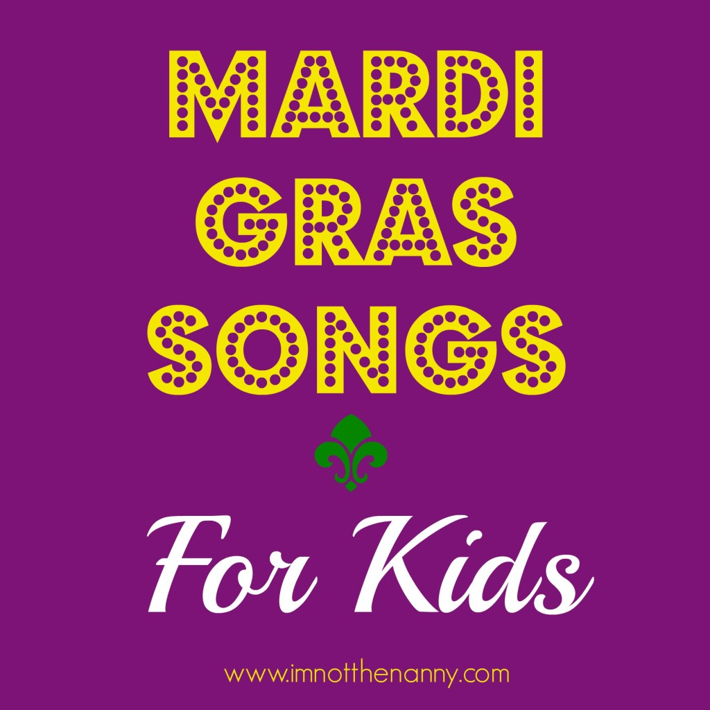 Mardi Gras Songs for Kids