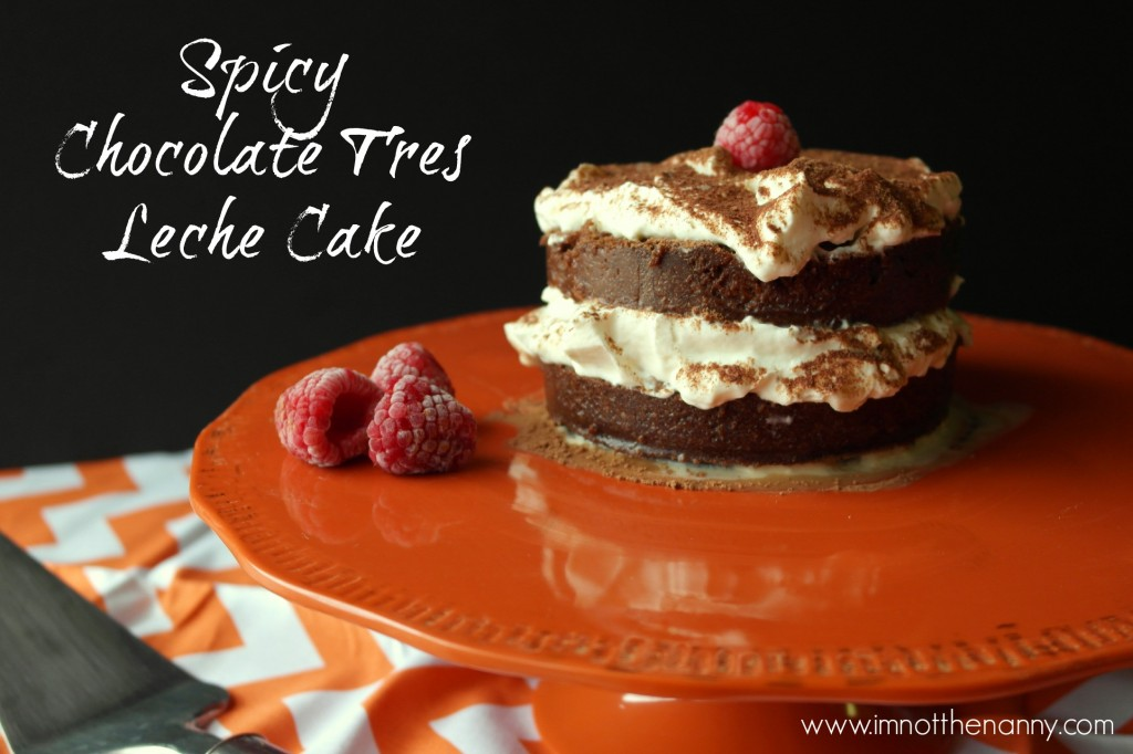 Spicy Chocolate Tres Leche Cake-I'm Not the Nanny #Valentines4All #shop #cbias