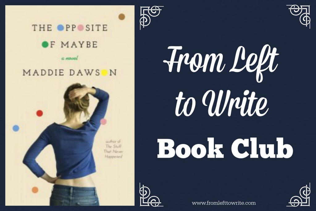 Opposite-of-Maybe-From-Left-to-Write-Book-Club-banner