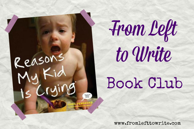 Reasons My Kid Is Crying Book Club Discussion