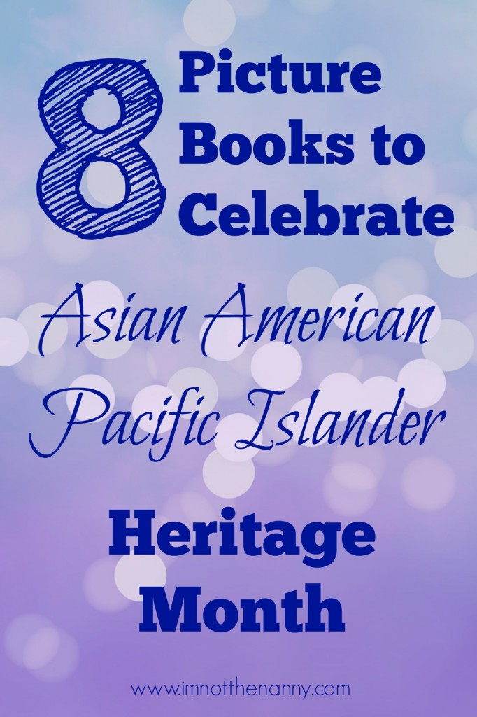 Picture Books for Asian American Pacific Islander Heritage Month-I'm Not the Nanny #weneeddiversebooks