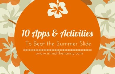 10 Apps & Activities to Beat Summer Slide