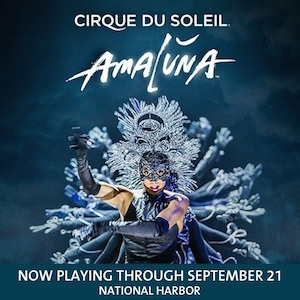 Cirque du Soleil Amaluna at National Harbor