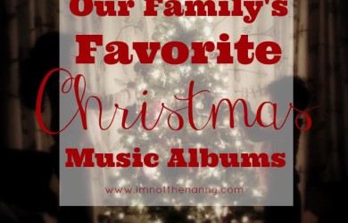 Family Favorite Christmas Albums at I'm Not the Nanny
