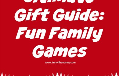 Gift Guide Fun Family Games at I'm Not the Nanny