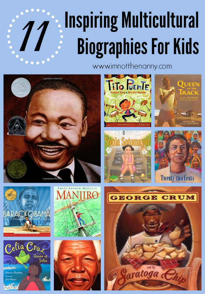 Inspiring Multicultural Biographies For Kids Book List at I'm Not the Nanny