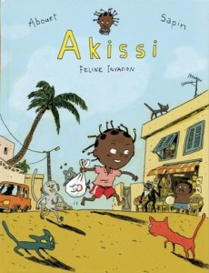 Akissi Feline Invasion by Marguerite Abouet & Mathieu Sapin