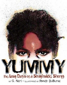 Yummy by G Neri and Randy DuBurke