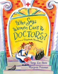 Who Says Women Can't Be Doctors
