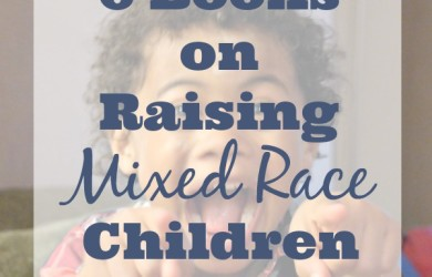 Books On Raising Mixed Race Children via I'm Not the Nanny