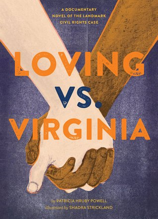 Loving vs Virginia by Patricia Hruby Powell