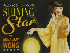 Shining Star Anna May Wong Story