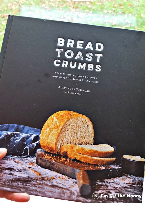 Bread Toast Crumbs cookbook by Alexandra Stafford