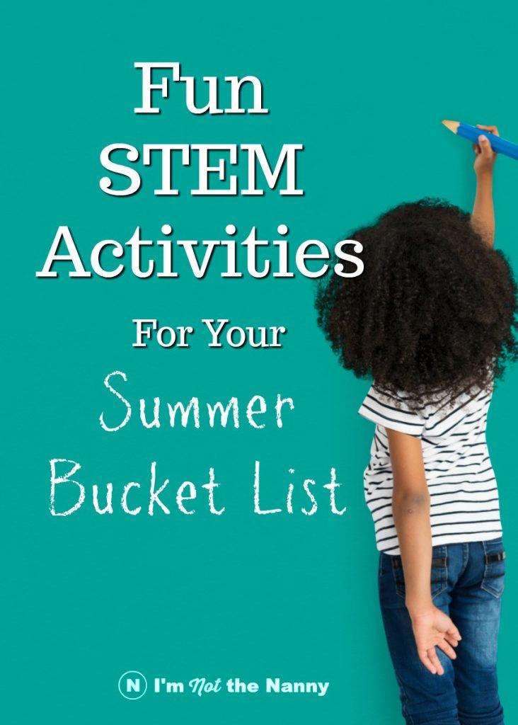 STEM Activities for Summer Bucket List