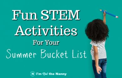 STEM Activities for Summer Bucket List