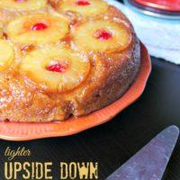 Lighter Upside Down Pineapple Cake