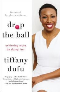 Dropping the Ball by Tiffany Dufu