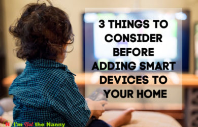 Things to consider before adding smart devices to your home